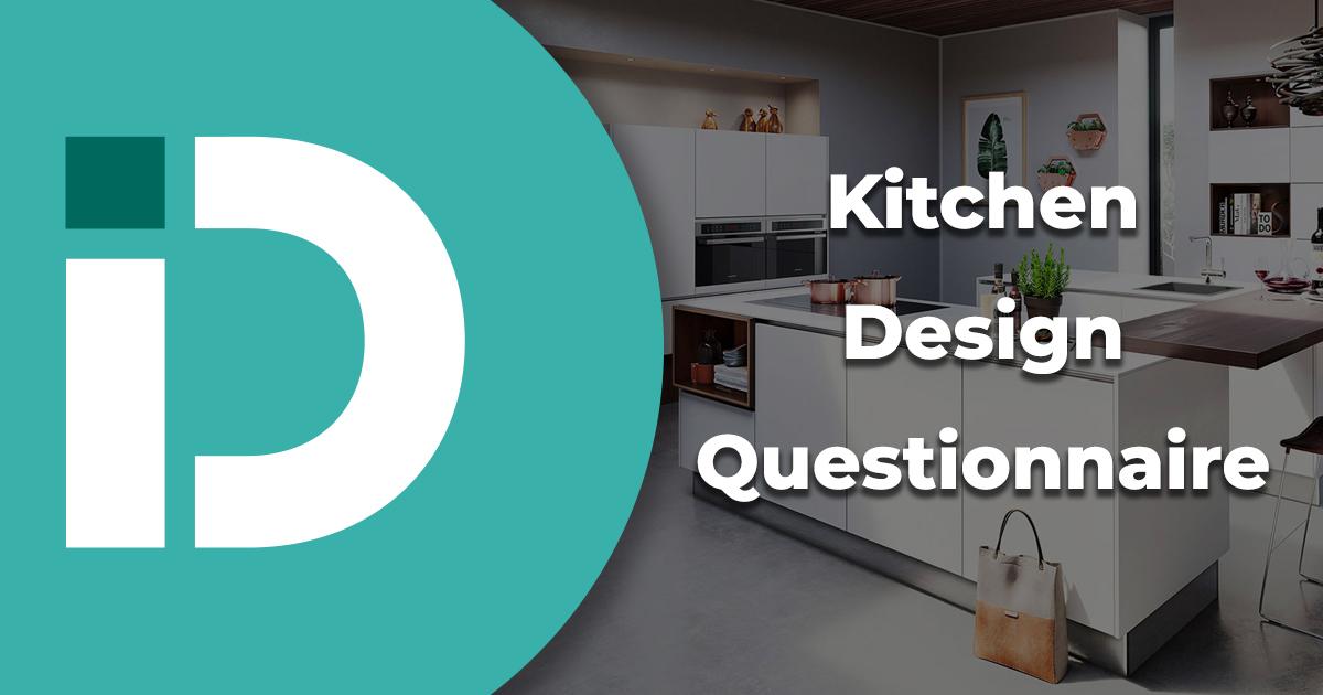 design questionnaire  danby interiors  kitchens  bedrooms